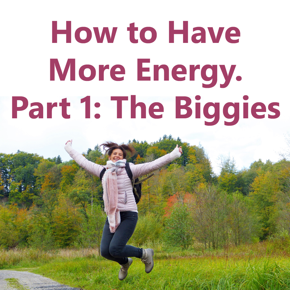 How to Have More Energy, Part 1 (The Biggies). Image shows woman jumping in the air on a hiking path