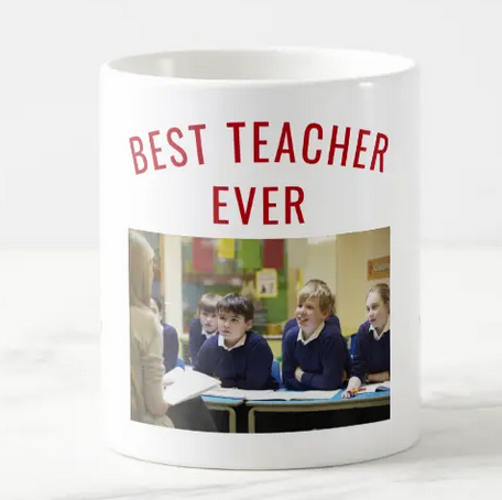 Best teacher ever mug, with the teacher's name and a photo for you to personalize
