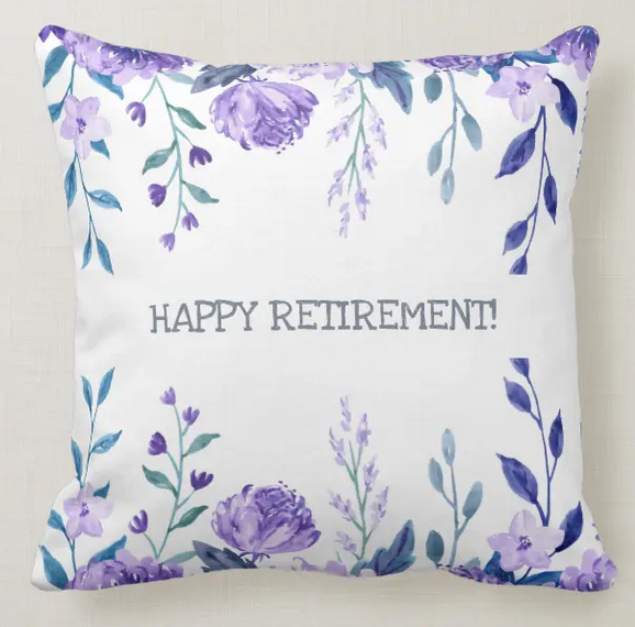 Elegant retirement throw pillow with floral watercolor design with purple flowers